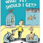 Instantly Win a What Pet Should I Get? Dr Seuss Book