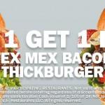 Carl's Jr: Buy 1 Get 1 FREE Tex Mex Bacon Thickburger