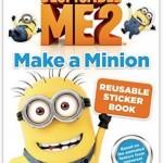 FREE Despicable Me 2: Make a Minion Reusable Sticker Book (Instantly Win!)