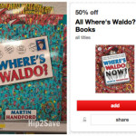 *HOT* Target: 50% Off Where's Waldo? Books = ONLY $3.99 AND Holiday Books ONLY $2.99!